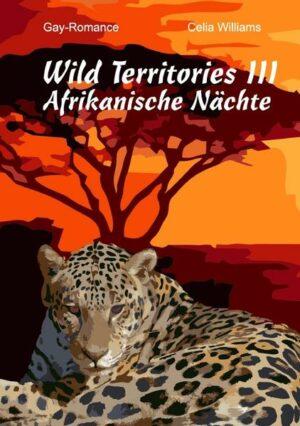 Wild Territories III - Afrikanische Nächte