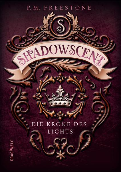 Shadowscent - Die Krone des Lichts | Bundesamt für magische Wesen