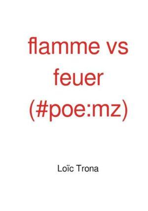 flamme vs feuer (#poe:mz)