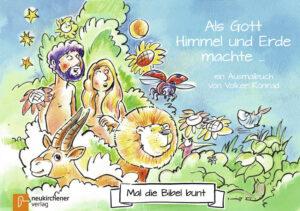 5er-Pack: Mal die Bibel bunt - Als Gott Himmel und Erde machte ein Ausmalbuch von Volker Konrad
