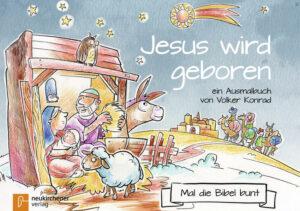 5er-Pack: Mal die Bibel bunt - Jesus wird geboren ein Ausmalbuch von Volker Konrad