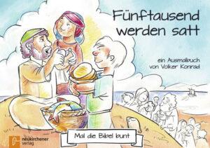 5er-Pack: Mal die Bibel bunt - Fünftausend werden satt ein Ausmalbuch von Volker Konrad