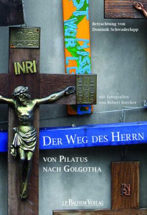 Der Weg des Herrn von Pilatus nach Golgotha   Bundesamt für magische Wesen