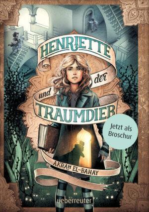 Henriette und der Traumdieb - Broschur