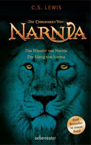 Der Ritt nach Narnia / Prinz Kaspian von Narnia