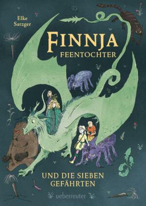 Finnja Feentochter und die sieben Gefährten | Bundesamt für magische Wesen