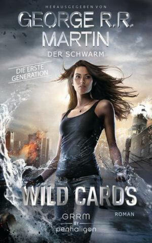 Wild Cards. Die erste Generation 02 - Der Schwarm | Bundesamt für magische Wesen