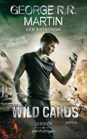 Wild Cards. Die erste Generation 03 - Der Astronom | Bundesamt für magische Wesen