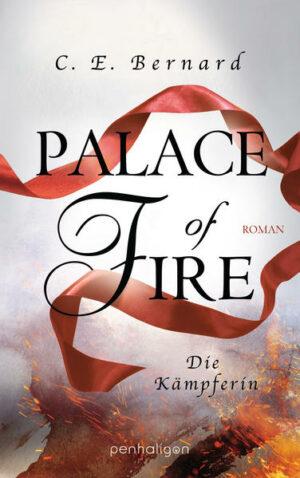 Palace of Fire - Die Kämpferin | Bundesamt für magische Wesen