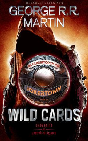 Wild Cards - Die Gladiatoren von Jokertown