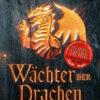 Wächter der Drachen | Bundesamt für magische Wesen