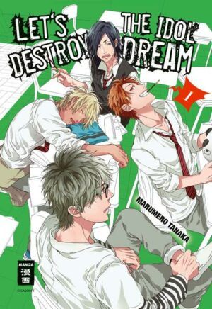 Let's destroy the Idol Dream - Special Edition 01
