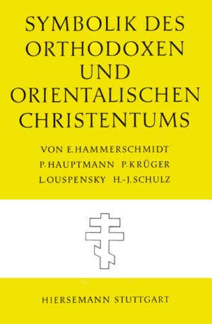 Symbolik des Orthodoxen und Orientalischen Christentums   Bundesamt für magische Wesen