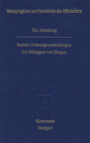 Soziale Ordnungsvorstellungen bei Hildegard von Bingen   Bundesamt für magische Wesen
