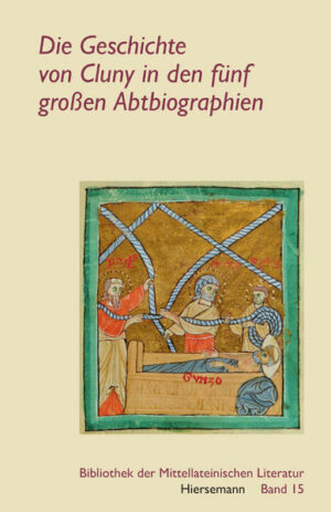 Die Geschichte von Cluny in den fünf großen Abtbiographien   Bundesamt für magische Wesen