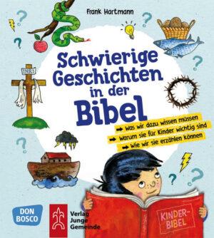 Schwierige Geschichten in der Bibel   Bundesamt für magische Wesen