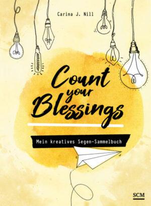 Count your Blessings - Mein kreatives Segen-Sammelbuch | Bundesamt für magische Wesen