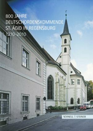800 Jahre Deutschordenskommende St. Ägid in Regensburg 1210-2010 Ausstellung in der Bischöflichen Zentralbibliothek Regensburg St. Petersweg 11-13, 19. Juni bis 26. September 2010