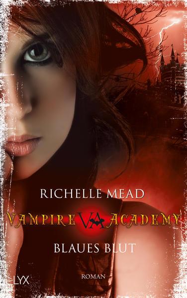Vampire Academy - Blaues Blut | Bundesamt für magische Wesen