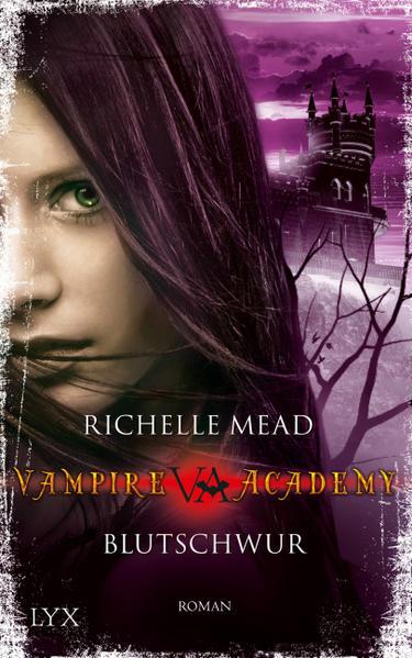 Vampire Academy - Blutschwur | Bundesamt für magische Wesen