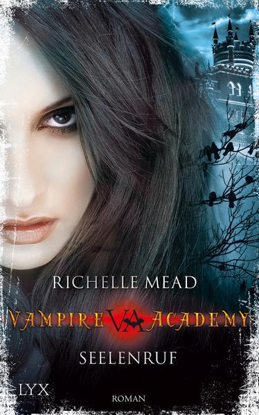 Vampire Academy - Seelenruf | Bundesamt für magische Wesen