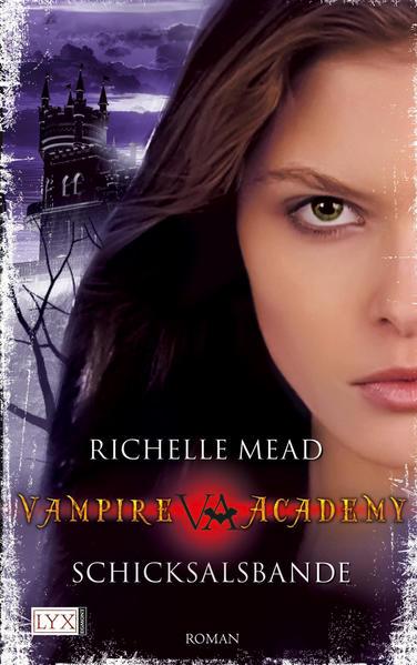 Vampire Academy - Schicksalsbande | Bundesamt für magische Wesen