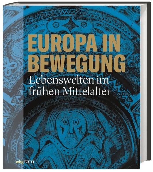 Europa in Bewegung: Lebenswelten im frühen Mittelalter | Bundesamt für magische Wesen