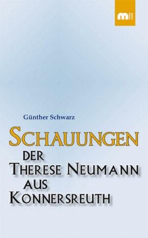 Schauungen der Therese Neumann aus Konnersreuth   Bundesamt für magische Wesen