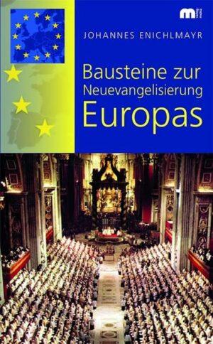 Bausteine zur Neuevangelisierung Europas   Bundesamt für magische Wesen