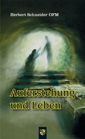 Auferstehung und Leben
