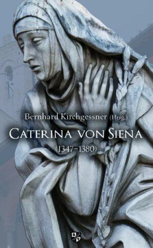 Caterina von Siena (1347–1380)