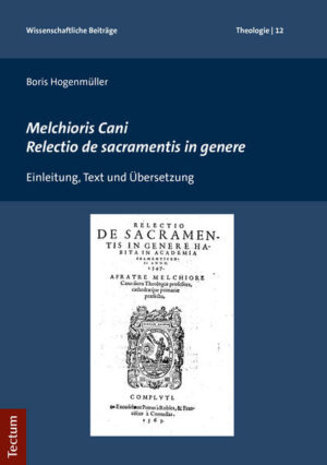 Melchioris Cani Relectio de sacramentis in genere   Bundesamt für magische Wesen