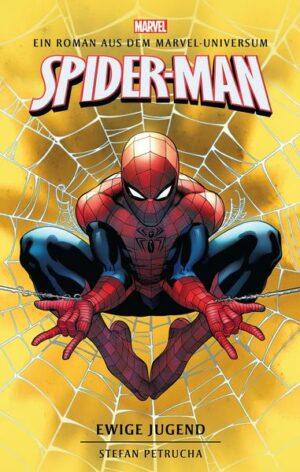 Spider-Man: Ewige Jugend: Ein Roman aus dem Marvel-Universum