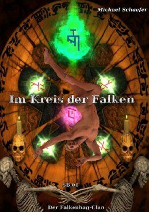 Im Kreis der Falken Sammelband 01: Der Falkenhag-Clan