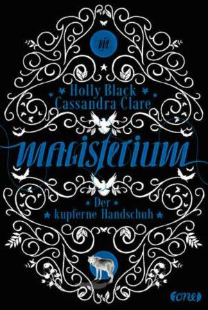 Der kupferne Handschuh 2: Magisterium