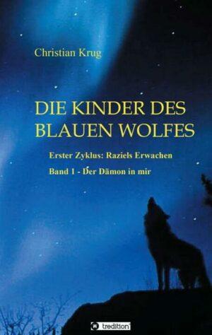 Die Kinder des blauen Wolfes - Zyklus I - 1