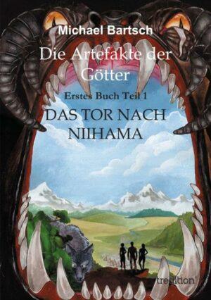 Die Artefakte der Götter 1: Das Tor nach Niihama