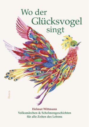 Wo der Glücksvogel singt
