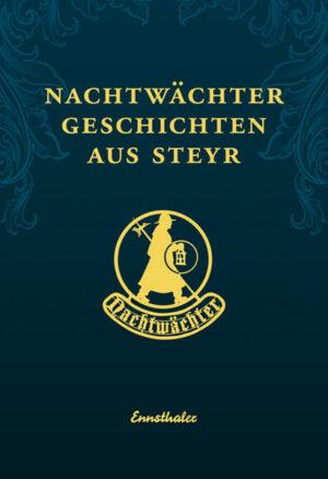 Nachtwächtergeschichten aus Steyr   Bundesamt für magische Wesen