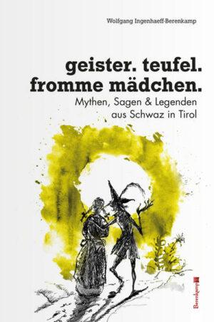 Geister, Teufel, fromme Mädchen