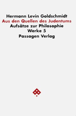 Werkausgabe in neun Bänden / Aus den Quellen des Judentums   Bundesamt für magische Wesen