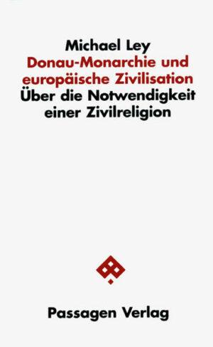 Donau-Monarchie und europäische Zivilisation   Bundesamt für magische Wesen