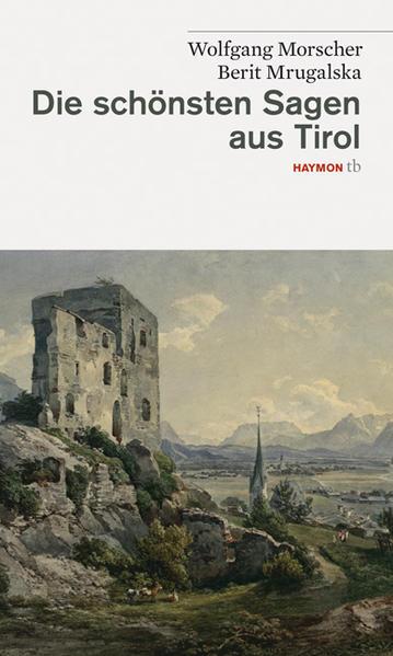 Die schönsten Sagen aus Tirol | Bundesamt für magische Wesen