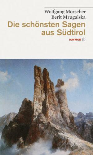 Die schönsten Sagen aus Südtirol | Bundesamt für magische Wesen