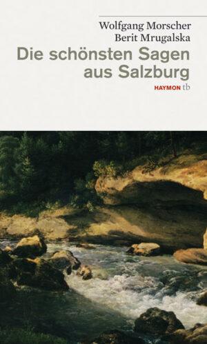 Die schönsten Sagen aus Salzburg | Bundesamt für magische Wesen