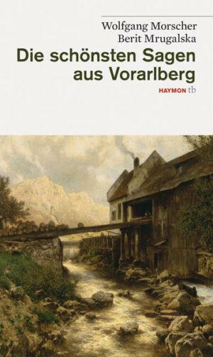 Die schönsten Sagen aus Vorarlberg | Bundesamt für magische Wesen