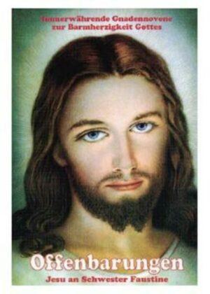 Offenbarungen Jesu an Schwester Faustine   Bundesamt für magische Wesen
