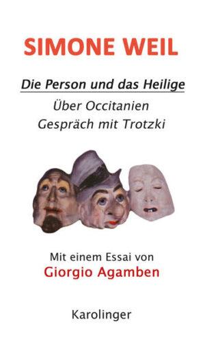 DIE PERSON UND DAS HEILIGE ÜBER OCCITANIEN; GESPRÄCH MIT TROTZKY. Mit einem Vorwort von Giorgio Agamben