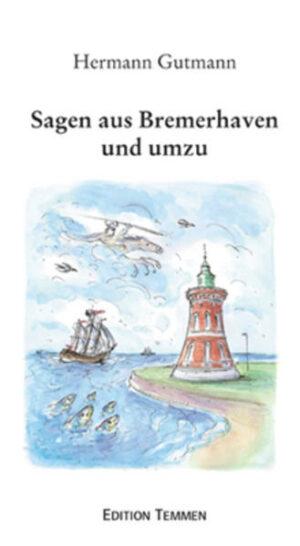 Sagen aus Bremerhaven und umzu | Bundesamt für magische Wesen