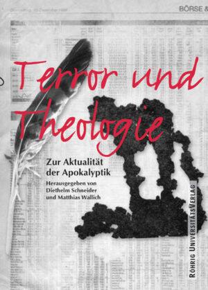 Terror und Theologie Zur Aktualität der Apokalyptik